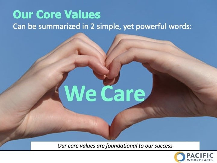 Pacific Workplaces We Care Core Values